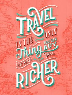 Travel is the Only Thing You Can Buy That Makes You Richer https://society6.com/product/travel-is-the-only-thing-you-can-buy-that-makes-you-richer_print?curator=randomolive&utm_content=buffer7554c&utm_medium=social&utm_source=pinterest.com&utm_campaign=buffer