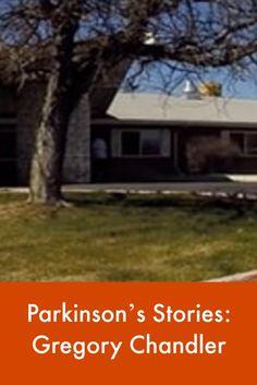 Parkinson's Stories: Gregory Chandler #ParkinsonsNewsToday