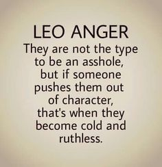 leos are nice until pushed to far