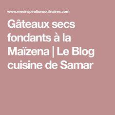 Gâteaux secs fondants à la Maïzena | Le Blog cuisine de Samar