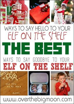 Ways to say Hello and Goodbye to your Elf on the Shelf!