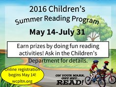 Registration required, begins May 14. No reason to be bored this summer -- Come to the Library!  Sign ups begin May 14 -- sign up online or at your local Library.  Come in to find out how to earn prizes for reading and to attend fun summer events!  For ages 0 to 12 yrs.