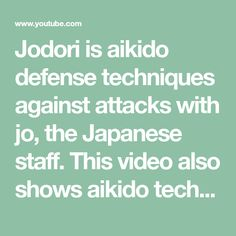 Jodori is aikido defense techniques against attacks with jo, the Japanese staff. This video also shows aikido techniques when holding the jo, JO NO TEBIKI. Aikido Techniques, Steven Seagal, Monica Brant, Chiropractic Wellness, Michelle Lewin, Ronda Rousey, Boxing Workout, Wing Chun, Krav Maga