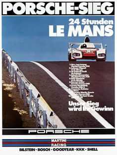 The 2014 round of the 24 Hours of Le Mans starts next weekend, and it will bring Porsche& return to the legendary track. While I haven& seen their latest poster yet, in the meantime, here are the ones from 1970 to Porsche 911 Rsr, Porsche Carrera, 24 Hours Le Mans, Le Mans 24, Porsche Classic, Sports Car Racing, Auto Racing, Nfl Sports, Drag Racing