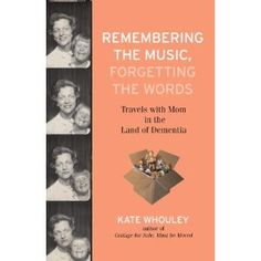 A daughter's memoir about her mother's battle with alzheimers. Has a lot of good reviews. Need to read!