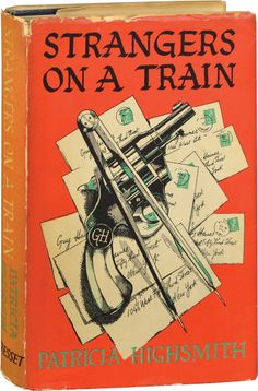 Strangers on a Train, Cresset, London, 1950 by Patricia Highsmith. Jacket design by John Yunge-Bateman. It was turned into a brilliant film by the legendary Alfred Hitchock in Vintage Book Covers, Vintage Books, Alfred Hitchcock, Detective, Good Books, Books To Read, Diy Old Books, Pulp Fiction Book, Pulp Novel