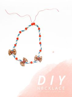 - Project No.4 of 7 : DIY Necklace- Simple jewelry making could do just the trick when the kids get bored while travelling! Anouk van der El from Make History whipped up a quick and easy necklace DIY that will...