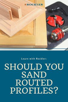 Do you need to sand rail and stile cabinet doors made with router bits? Learn more here! #CreateWithConfidence #RoutedProfiles #Sanding #SandingTechniques #RailAndStile Rockler Woodworking, Learn Woodworking, Woodworking Projects, Sand Rail, Sanding Block, Router Bits, Power Tools, Cabinet Doors