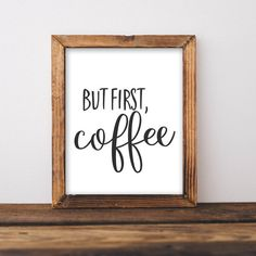 But First, Coffee 8x10 Wall art makes a home feel homey! Reasonably priced wall art makes the wallet happy!  After purchase, you will be able to instantly download the digital artwork from etsy. How easy is that?!? You will receive a PDF and JPEG file. This is designed to be an 8x10 print.  You can print from your home, your local print shop, or your favorite online printing company. Your choice! This is for a digital download – nothing will be shipped! (and that means no shipping costs for…