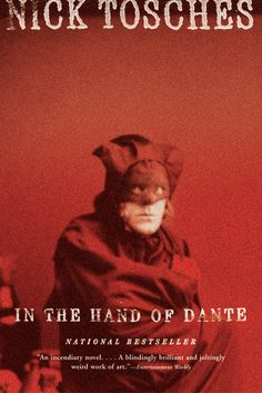 In the Hand of Dante: A Novel by Nick Tosches