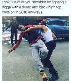 """His first mistake was fighting a """"that is wearing a Durag and Black High-top Air Force Ones in - iFunny :) Black Memes, Top Air, Im Weak, Funny Video Memes, Funny Videos, Funny As Hell, Black High Tops, World Star, Air Force Ones"""