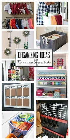 Organizing Ideas to Make Your Life Easier