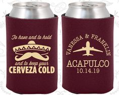 To Have and To Hold and To Keep Your Cerveza Cold, Unique Wedding, Destination Wedding, Mexico Wedding, Wedding Favor Can Coolers (96)