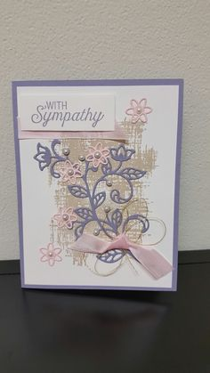 Sympathy Card using Flourishing Phrases stamp set and Flourishing Thinlits.