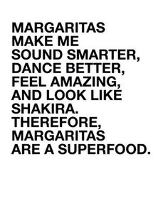 Get your proper serving of superfoods tonight! #Superfood #Margarita #Shakira