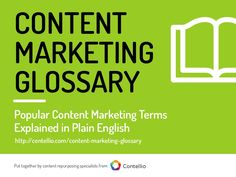 Content Marketing Glossary gathers in one place 100+ definitions crucial for content marketers. We focused on most often used or missunderstood terms in conten…