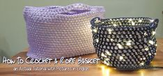 HOW TO Crochet a Rope Basket – an Actual Tutorial with Pictures in English!