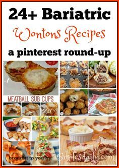 ...admit it, I haven't yet tried any wontons recipes since having bariatric surgery. I have drooled over many, I have pinned several...bookmarked more...