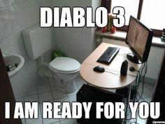 Diablo 3 - I am ready for you