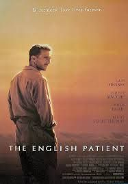 The English Patient- Ralph Fiennes, Juliette Binoche, Willem Dafoe, Kristin Scott Thomas, Naveen Andrews & Colin Firth.  A film that goes back & forth through the memories of a badly burned man (Fiennes) & the woman, Hana (Binoche) who commits to care for him. The movie based on a novel is about love. Love of friendship, passion, loneliness, regret.  It's a beautiful story & I was amazed that it had a very low budget & most scenes were filmed w/backdrops.