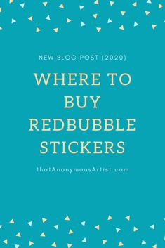 Here's all you need to know about where to buy Redbubble Stickers in I also talk about whether or not you should buy these stickers. News Blog, Need To Know, Stickers, Stuff To Buy, Decals