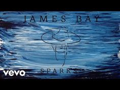 James Bay - Sparks (Audio) - YouTube