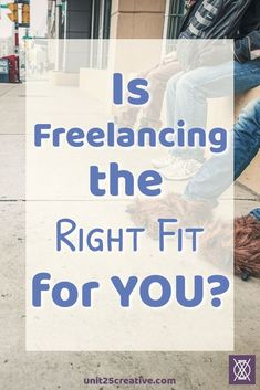 Freelancing isn't just lounging in your pajamas and sipping coffee. It takes dedication, patience, and so much more. Are you cut out for freelancing? Find out if freelancing is the right fit for you! // Unit 25 Creative