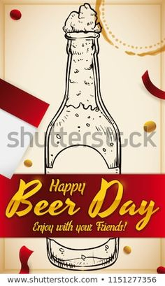 Commemorative design in hand drawn style, with delicious beer bottle, streamers, some confetti, stain mark and a calendar paper to celebrate Beer Day. Beer Day, Streamers, Beer Bottle, Confetti, Hand Drawn, How To Draw Hands, Calendar, Royalty Free Stock Photos, Paper