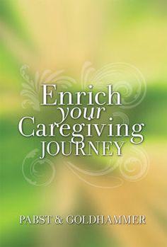Enrich Your Caregiving Journey