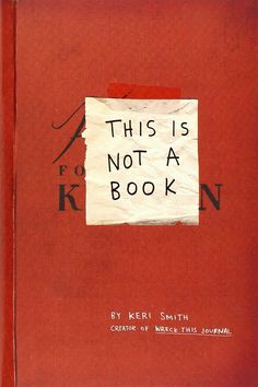 This Is Not a Book: Keri Smith: 9780399535215: Amazon.com: Books
