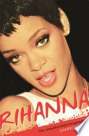 "Read ""Rihanna The Unauthorized Biography"" by Danny White available from Rakuten Kobo. Going behind the gossip columns, the true story of a singer who has worked hard, reinventing herself along the way, to b. Gossip Column, Celebrity Magazines, Chris Brown, Johnny Depp, Rihanna, Art Music, Biography, True Stories, Audio Books"