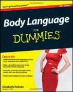 free download or read online Body language for dummies pdf book by Elizabeth Kuhnke, how to understand common expressions, especially in relationship with opposite sex and understand the signals.