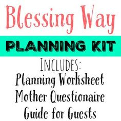 This made planning Blessing Ways so much easier to plan and execute. I love this!