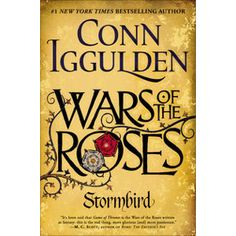 Wars of the Roses: Stormbird by Conn Iggulden