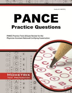 PANCE Practice Questions: PANCE Practice Tests & Exam Review for the Physician Assistant National Certifying Examination by PANCE Exam Secrets Test Prep Team http://www.amazon.com/dp/1627338861/ref=cm_sw_r_pi_dp_7RNivb0V94FP7