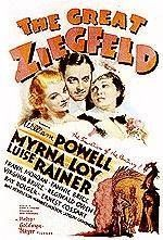 """BEST PICTURE:  (1936) """"THE GREAT ZIEGFELD."""" This biography follows the ups and downs of Florenz Ziegfeld, famed producer of extravagant stage revues.  Stars: William Powell, Myrna Loy, Luise Rainer"""