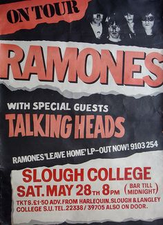 Ramones and Talking Heads, Slough 28/05/77. Apparently Ramones didn't really enjoy being on the road with the Heads all that much.