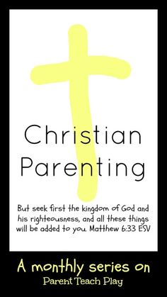 Raising your Kids to Love the Lord - Parent Teach Play