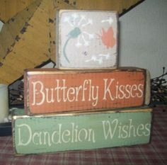 Butterfly Kisses - Dandelion Wishes, I remember so many of these. 2x4 Crafts, Wood Block Crafts, Primitive Crafts, Wooden Crafts, Country Primitive, Wood Blocks, Primitive Christmas, Jenga Blocks, Primitive Signs