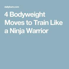 4 Bodyweight Moves to Train Like a Ninja Warrior