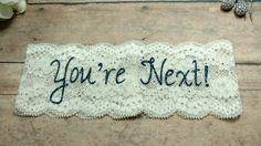 Garter, You're Next, Toss Garter, Custom Garter, Blue Garter, Navy Garter, Something Blue, Bling Garter, Glitter Garter, Unique Garter by BloomsandBlessings on Etsy