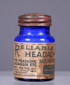Reliable Brand Headache Tablets; after 1906