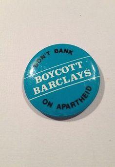 ♥ VINTAGE 80s PROTEST BADGE - Boycott Barclays - Don't Bank On Apartheid - rare