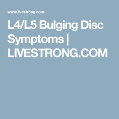 L4/L5 Bulging Disc Symptoms   LIVESTRONG.COM