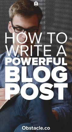 Want to get people to your blog? Then you need to learn how to write powerful blog posts. Here are the things that separate the boring posts from the great ones. Learn how to write powerful posts.