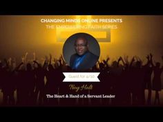 Empowering Faith Series - The Heart & Hand of a Servant Leader