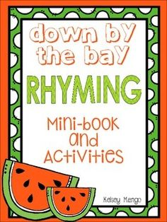Rhyming activities and a mini-book that are all about the song :Down By The Bay! Differentiated for all types of elementary learners