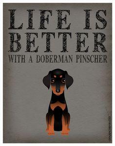Life is Better with a Doberman Pinscher Art Print - Custom Dog Print Animal Books, My Animal, I Love Dogs, Puppy Love, Doberman Pinscher Puppy, Doberman Love, Australian Cattle Dog, Best Dogs, Dog Breeds