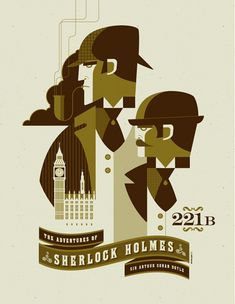tom whalen //Sherlock print. Very cool usage of space. I like how one part of the image would seamlessly belong to something else. (for ex. The shadow of the jacket also acts as the backdrop of the building) I love the style-- it's a very fitting design for that time period.