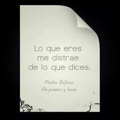 """Pedro Salinas marca, con esta frase que publicó""""De Poetas y Locos"""" en Facebook, una de las dificultades más grandes que se tienen a la hora de escuchar a los demás. El quedarse pegado a l..."""